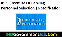 IBPS (Institute Of Banking Personnel Selection )