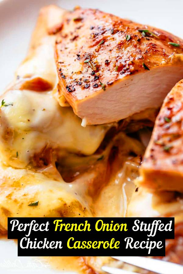 Oven Baked French Onion Stuffed Chicken Casserole Recipe! Succulent boneless chicken breasts stuffed with soft, caramelized onions and glorious melted cheese. A LOW CARB KETO RECIPE. You will love this chicken recipe! #dinner #chicken #casserole #keto #lowcarb