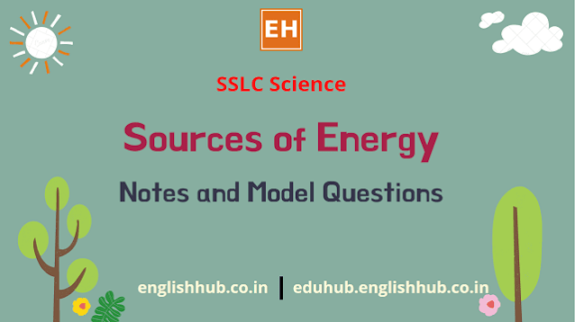 SSLC Science (EM): Source of Energy | Solved Questions