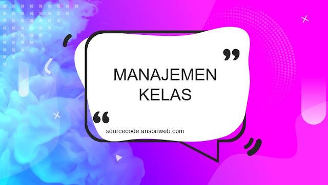 Source Code Website Manajemen Kelas Gratis