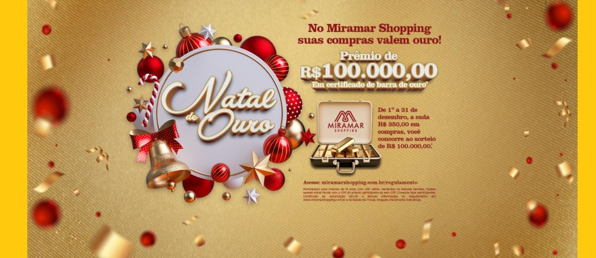 Promoção Natal 2020 Miramar Shopping Sorteio 100 Mil Reais - Natal de Ouro