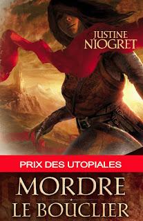 Couverture livre - critique littéraire - Mordre le bouclier de Justine Niogret
