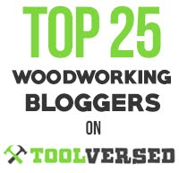 Thanks for naming my blog one of the top 25 woodworking blogs on the web!