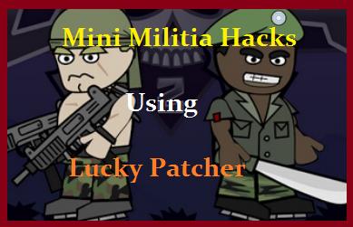 Hacks Mini Militia Using Luck Patcher