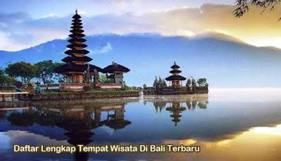 Daftar Lengkap Tempat Wisata Di Bali Terbaru Reygina