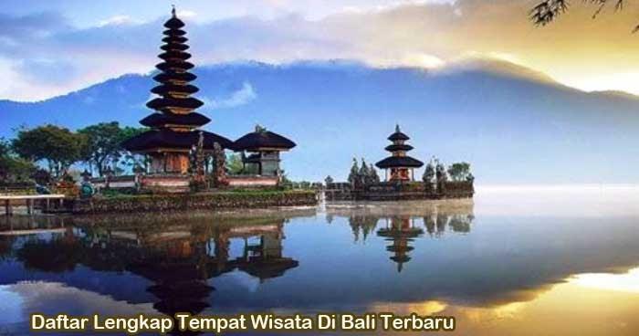 Daftar Lengkap Tempat Wisata Di Bali Terbaru Pelabuhan