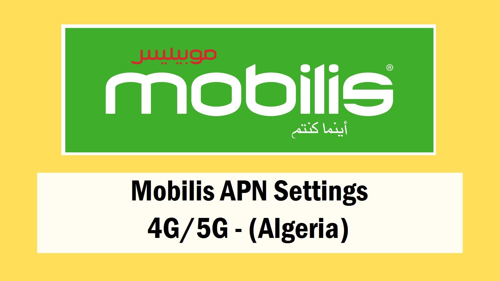 Mobilis APN Settings 4G/5G