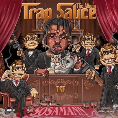 Sosamann - Trap Sauce: The Album (2019) - Album Download, Itunes Cover, Official Cover, Album CD Cover Art, Tracklist, 320KBPS, Zip album