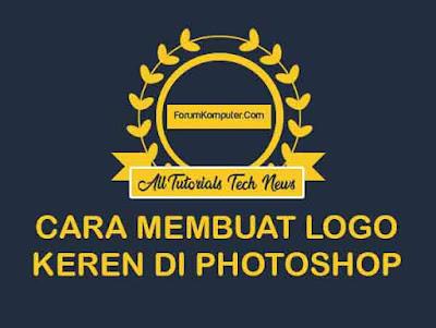 Cara Membuat Logo Keren di Photoshop