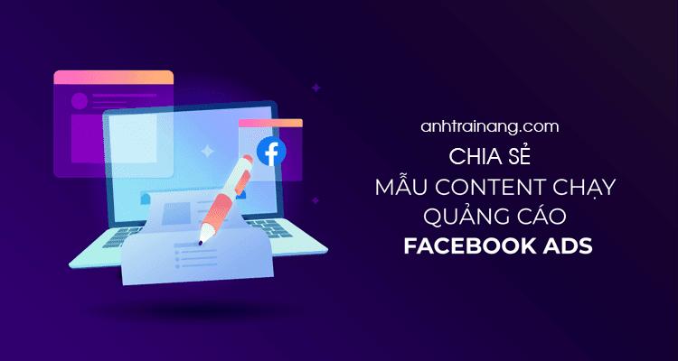 Chia sẻ Mẫu content chạy quảng cáo Facebook Ads miễn phí