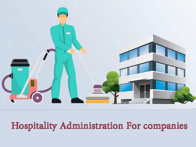 Hospitality Administration For companies