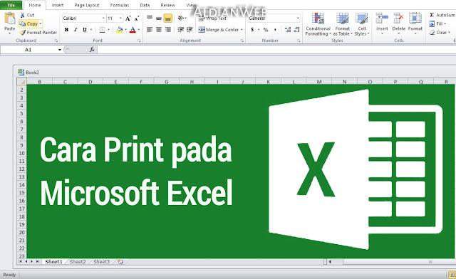 Cara Print Lembar Kerja Microsoft Office Excel 2007,2010