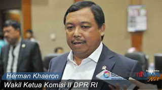 Wakil Ketua Komisi II DPR RI Herman Khaeron