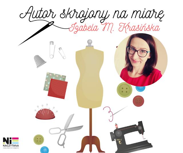 Autor skrojony na miarę - Izabela M. Krasińska