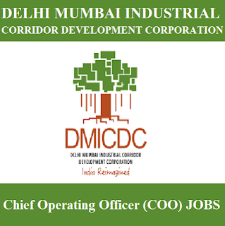 Delhi Mumbai Industrial Corridor Development Corporation, DMICDC, Delhi, Post Graduation, Chief Operating Officer, freejobalert, Sarkari Naukri, Latest Jobs, dmicdc logo