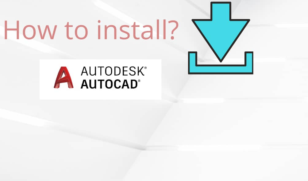 AutoCAD | how to download it for free (students version)