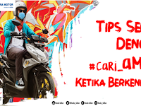 Beginilah Tips Sehat Dengan #cari_aman Ketika Berkendara