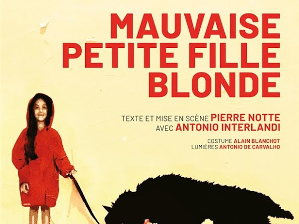 Mauvaise Petite Fille Blonde de Pierre Notte