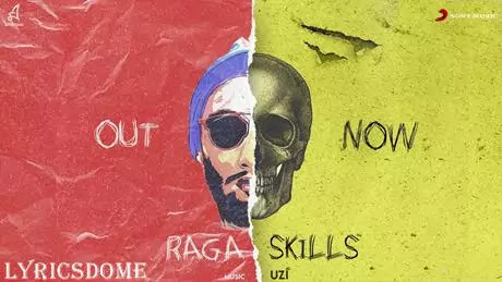 SKILLS Lyrics - RAGA