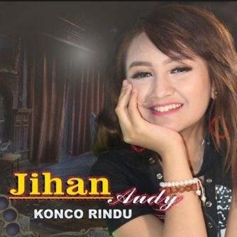 Lirik Lagu Konco Rindu mp3 Jihan Audy Download Sekarang | Laguenak.com