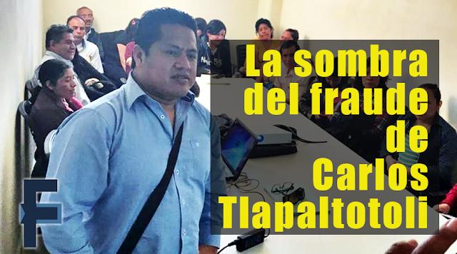 La sombra del fraude de Carlos Tlapaltotoli