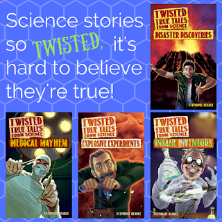 Twisted True Tales from Science series