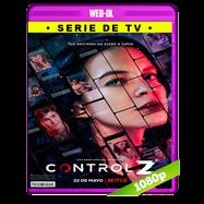 Control Z (2020) Temporada 1 Completa WEB-DL 1080p Latino