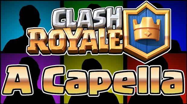 ▶️ Músicas de Clash Royale versão à capela - 1