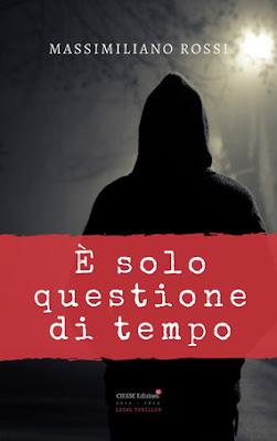 E SOLO QUESTIONE DI TEMPO Di Massimiliano Rossi