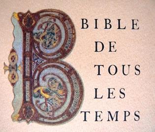 La Bible de tous les temps éditions Beauchesne