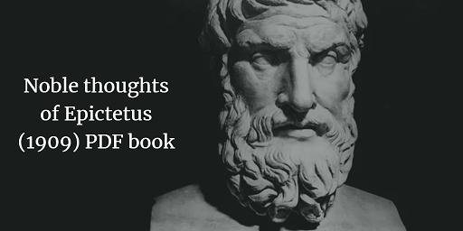 Noble thoughts of Epictetus