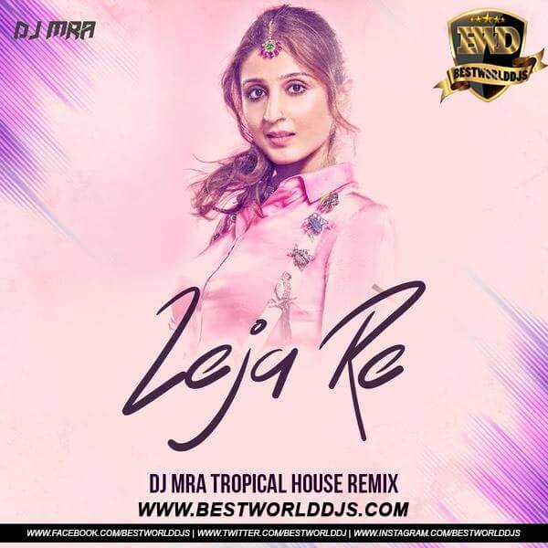 Leja Re (Tropical House Mix) - DJ MRA