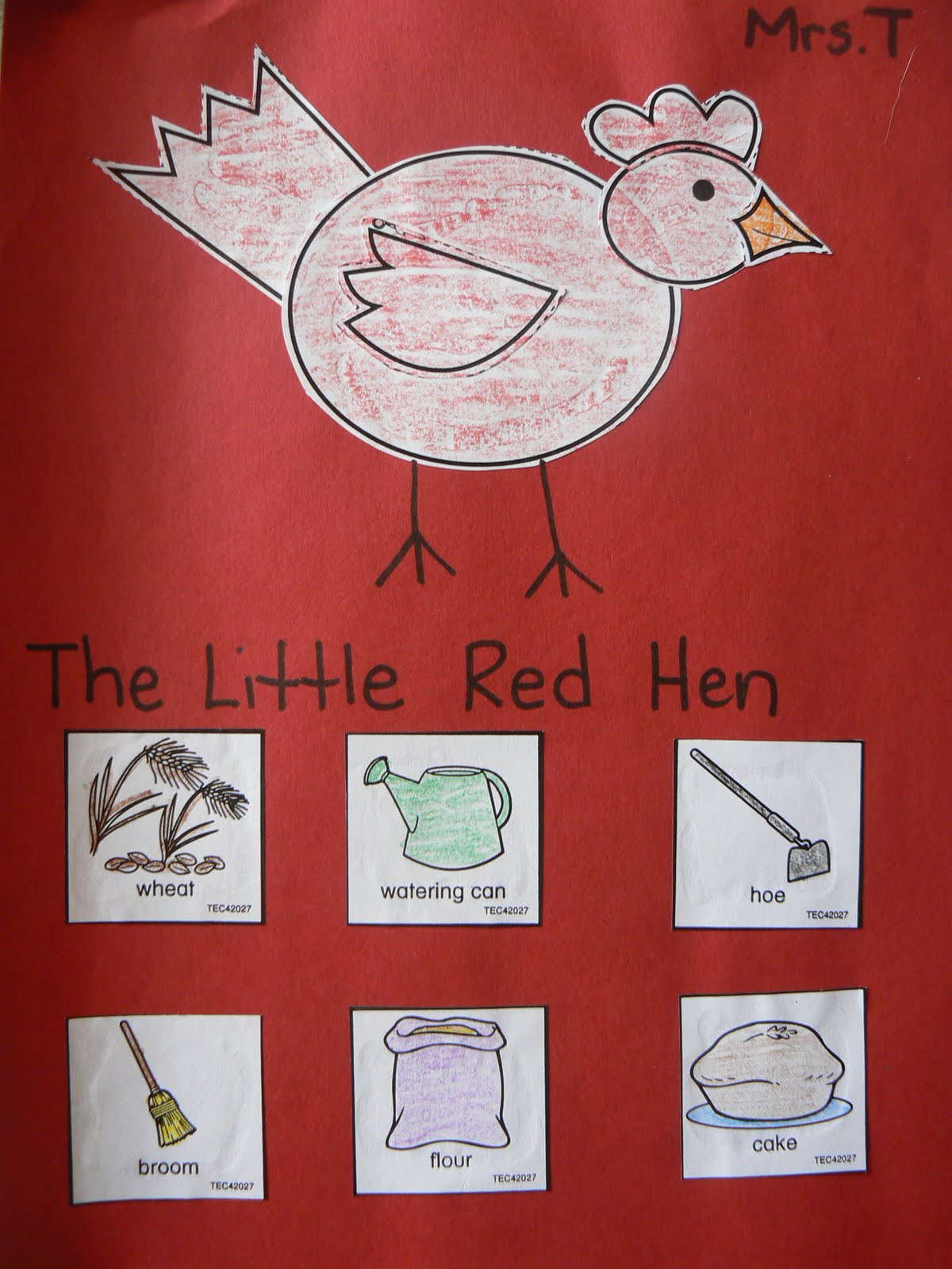 Mrs T S First Grade Class The Little Red Hen
