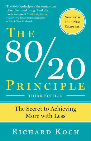 The 80/20 Principle: The Secret of Achieving More With Less (e-.b00k)