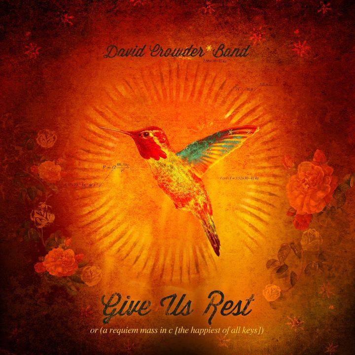 David Crowder Band - Give us Rest 2012 English Christian Album