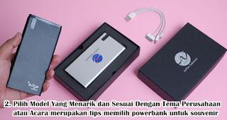 Pilih Model Yang Menarik dan Sesuai Dengan Tema Perusahaan atau Acara merupakan tips memilih powerbank untuk souvenir