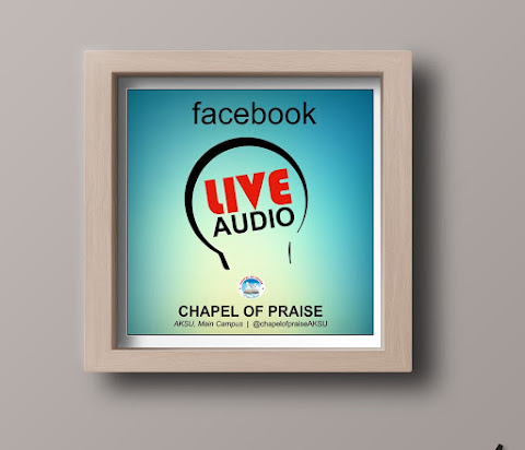 Podcast Setup - Praise Podcast, Chapel of Praise - AKSU