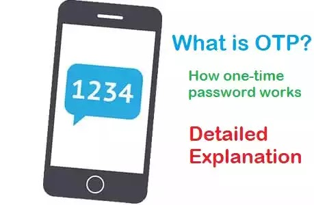 What is OTP? How one-time password works. Features, generation of OTPs, Implementations, Security of OTP, Standardization, Use Of OTP, Expansion