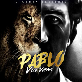 New Video: Vice Versa - Pablo Featuring Bizzy Bone