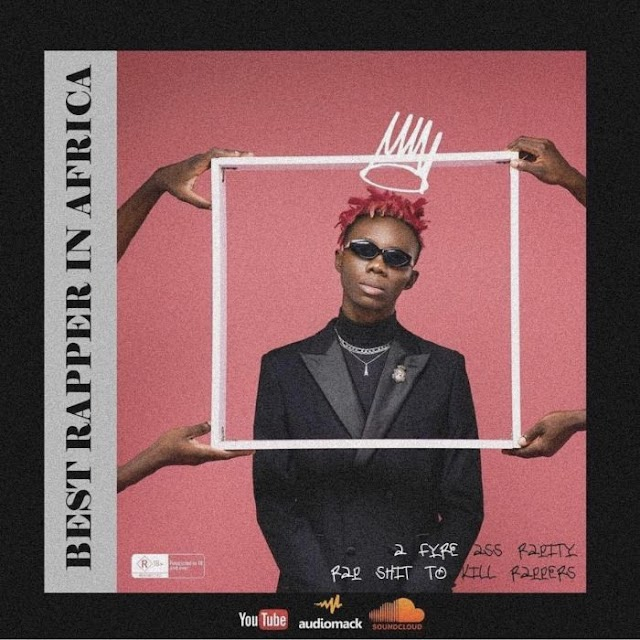 [Music] Blaqbonez – Best Rapper In Africa