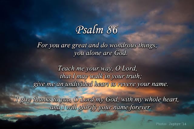 "Psalm 86:10-12 - Photo:  ""Breath of the Creator"" - Copyright, Jephyr"