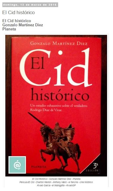 El Cid histórico - Lo + leído en el troblogdita - marzo 2016 - Álvaro García - ÁlvaroGP - el troblogdita - el fancine - el gastrónomo - @repaci31
