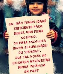 DIGA NÃO À EROTIZAÇÃO INFANTIL !!!