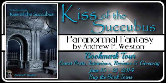 Kiss of the Succubus by Andrew P. Weston - Spotlight & Giveaway | Paranormal Dimensions