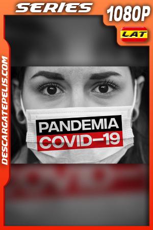 Pandemia COVID-19 (2020) 1080P WEB-DL