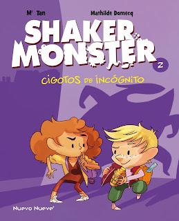 Shaker Monster - 2  Cigotos de incógnito