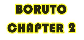 Boruto Chapter 2: Ini Pembahasan Manga Boruto Chapter 2