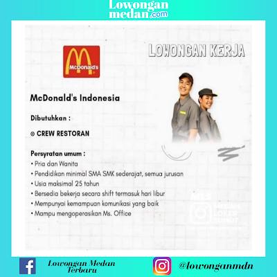Lowongan Kerja Medan Terbaru Juni 2020 di McDonald's Indonesia Sebagai Crew Restoran