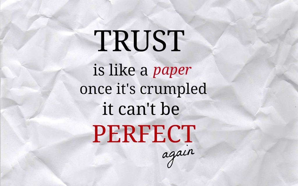 Trust Is Like A Paper
