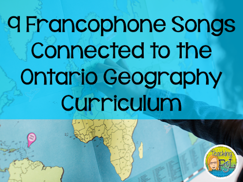 Francophone songs connected to Ontario Geography and Social Studies